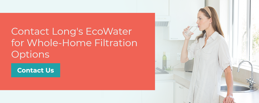 contact us for whole-home filtration